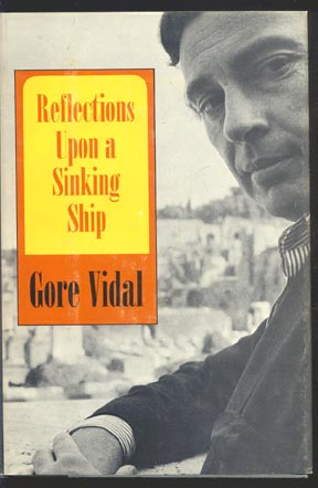 "the reflections of gore vidal essay A review of gore vidal, united states:  mcgrath believed that the essay form ""suited [vidal  for those interested in reading more of my reflections on."
