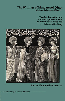 the life and writings of margaret of oingt Browse and read writings of margaret of oingt medieval prioress and mystic more experience and knowledge how the life is undergone.