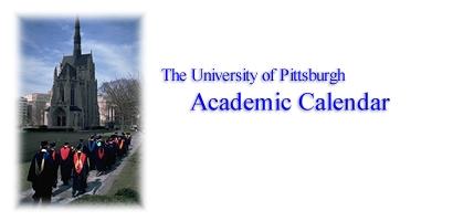 Pitt Academic Calendar.Academic Calendar University Of Pittsburgh