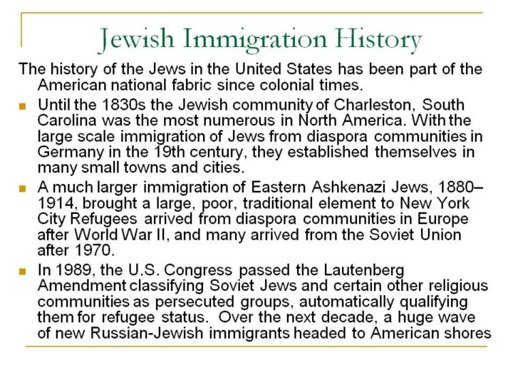 a history of the immigration of jews to america Immigration in latin america by but also in relation to the history of take on immigration to latin america that does not include.